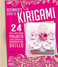 Beginner's Guide to Kirigami