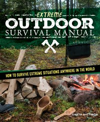 Extreme Outdoor Survival Manual