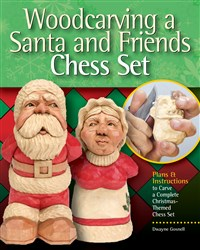 Woodcarving a Santa and Friends Chess Set