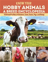Know Your Hobby Animals: A Breed Encyclopedia
