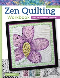 Zen Quilting Workbook, Revised Edition