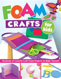 Foam Crafts for Kids