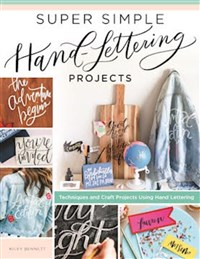 Super Simple Hand Lettering Projects