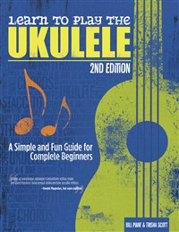 Learn to Play the Ukulele, 2nd Ed