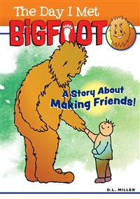 The Day I Met BigFoot