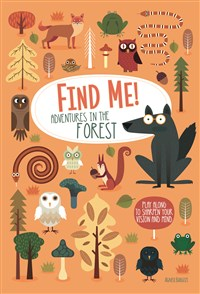Find Me: Adventures in the Forest