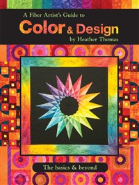 A Fiber Artist's Guide to Color & Design