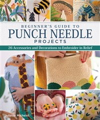 Beginner's Guide to Punch Needle Projects