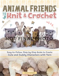 Animal Friends to Knit & Crochet