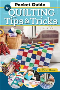 Pocket Guide to Quilting Tips & Tricks