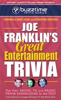 Joe Franklin's Great Entertainment Trivia