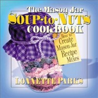 The Mason Jar Soup-to-Nuts Cookbook
