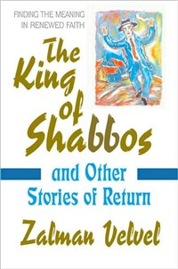 The King of Shabbos