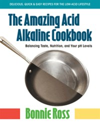 The Amazing Acid-Alkaline Cookbook