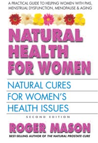 Natural Health for Women, Second Edition