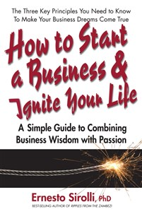 How to Start a Business & Ignite Your Life
