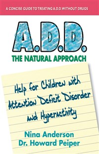 A.D.D. The Natural Approach