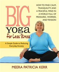 Big Yoga For Less Stress