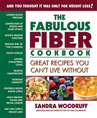 The Fabulous Fiber Cookbook