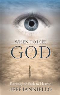 When Do I See God?