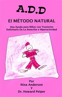 A.D.D. El Metodo Natural