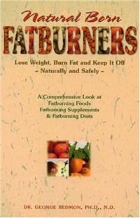 Natural Born Fatburners