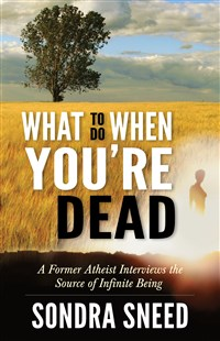 What to Do When You're Dead