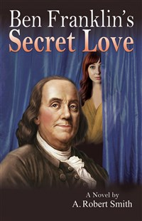 Ben Franklin's Secret Love