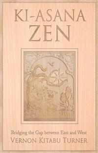 Ki-Asana Zen