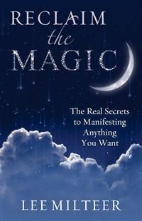 Reclaim the Magic