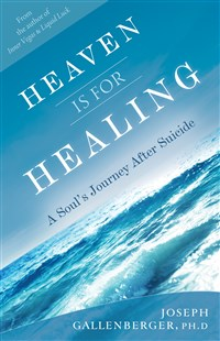 Heaven Is for Healing