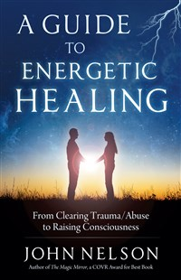 A Guide to Energetic Healing