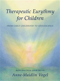 Therapeutic Eurythmy for Children