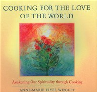 Cooking for the Love of the World