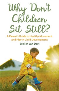 Why Don't Children Sit Still?
