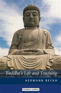 Buddha's Life and Teaching