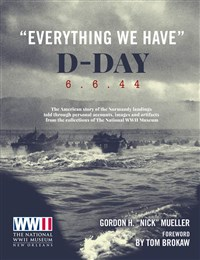 WW2 Museum D-Day Everything We Have