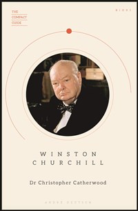The Compact Guide: Winston Churchill
