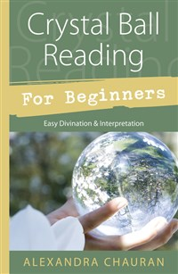 Crystal Ball Reading for Beginners