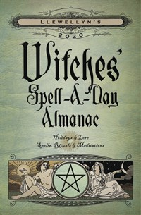 Llewellyn's 2020 Witches' Spell-A-Day Almanac
