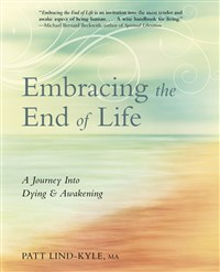 Embracing the End of Life