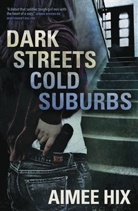 Dark Streets, Cold Suburbs