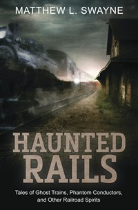 Haunted Rails