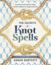 The Secrets of Knot Spells