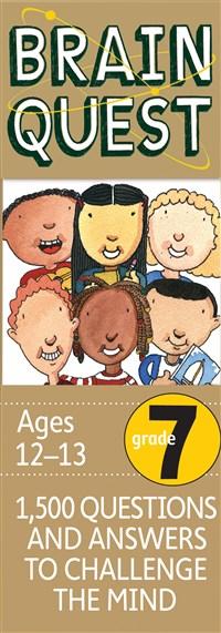 Brain Quest Grade 7, revised 4th edition