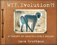 WTF, Evolution?!
