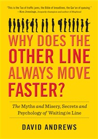 Why Does the Other Line Always Move Faster?