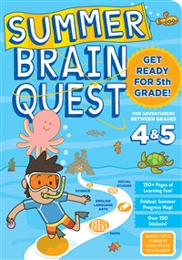 Summer Brain Quest: Between Grades 4 & 5