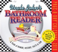 Uncle John's Bathroom Reader Page-A-Day Calendar 2018