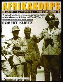 Afrikakorps: Army • Luftwaffe • Kriegsmarine •Waffen-SS •